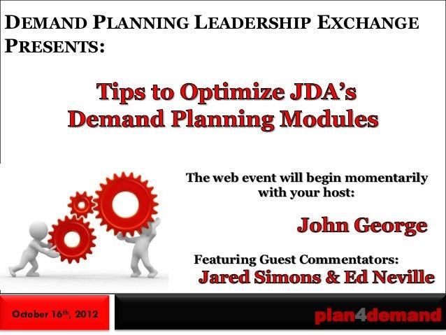 Demand Planning Leadership Exchange: Tips to Optimize JDA Demand Planning modules