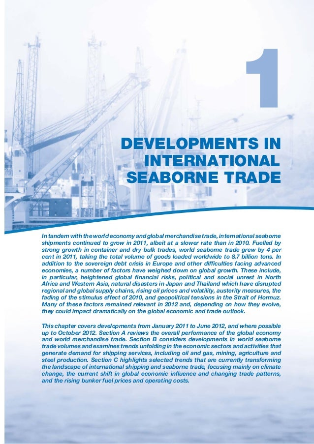 DEVELOPMENTS IN                                INTERNATIONAL                              SEABORNE TRADEIn tandem with the...