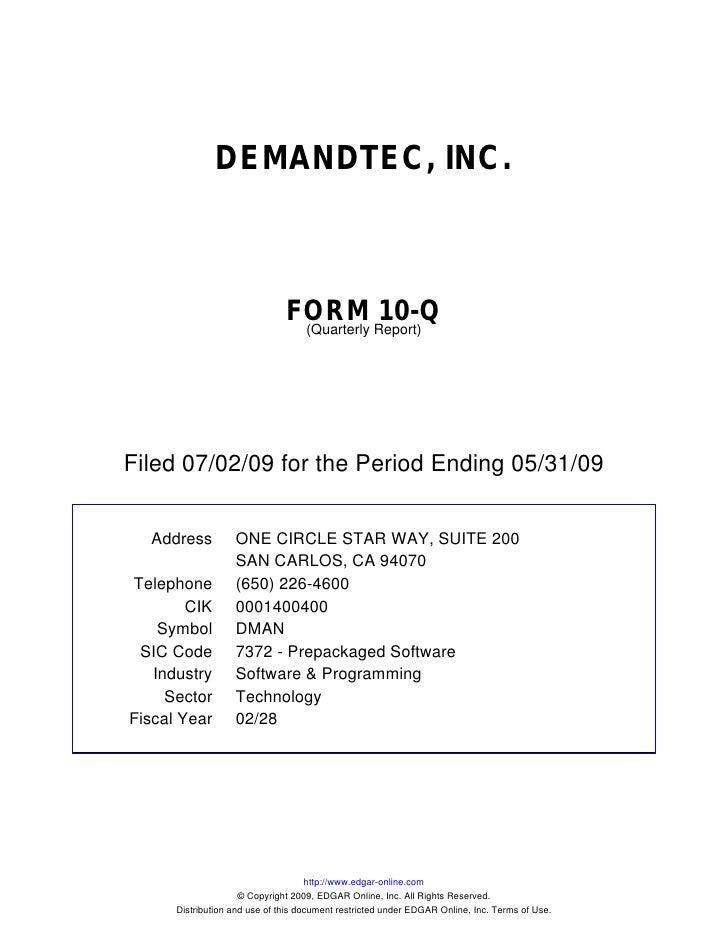 DEMANDTEC, INC.                                   FORM Report)10-Q                                 (Quarterly     Filed 07...
