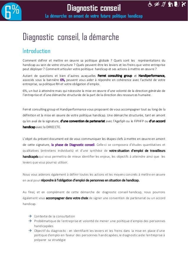 Diagnostic conseil, la démarche  Introduction Comment définir et mettre en oeuvre sa politique globale ? Quels sont les re...