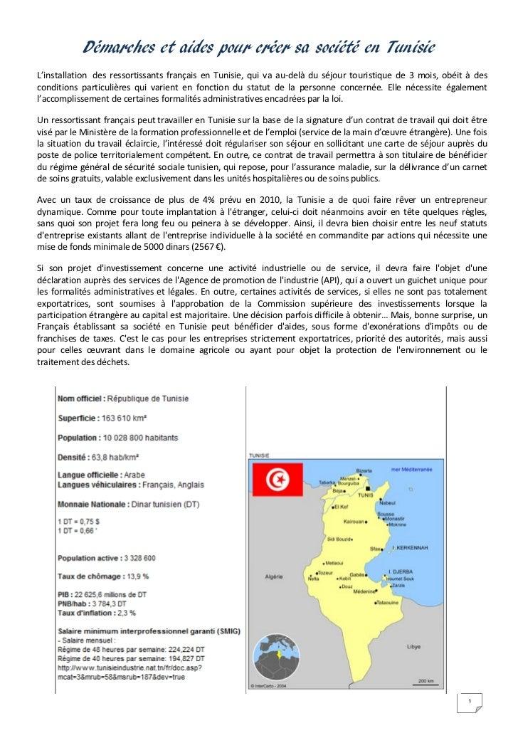 Démarches et aides pour créer sa société en TunisieL'installation des ressortissants français en Tunisie, qui va au-delà d...
