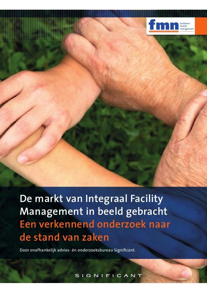 De Markt Van Integraal Facility Management In Beeld Gebracht (Definitieve Versie)