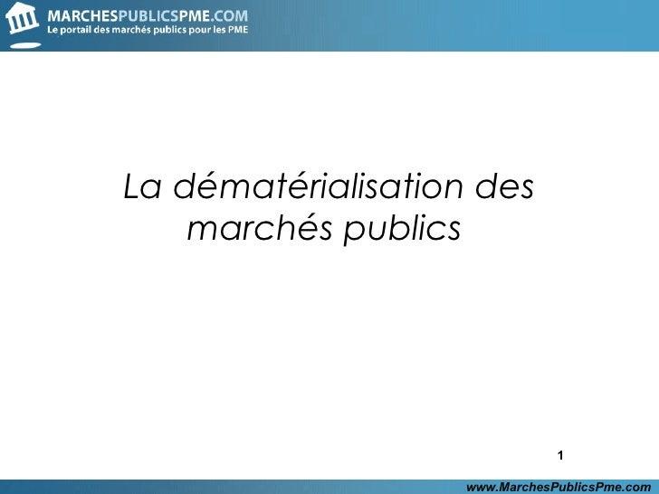 Dematerialisation Des Marchés Publics