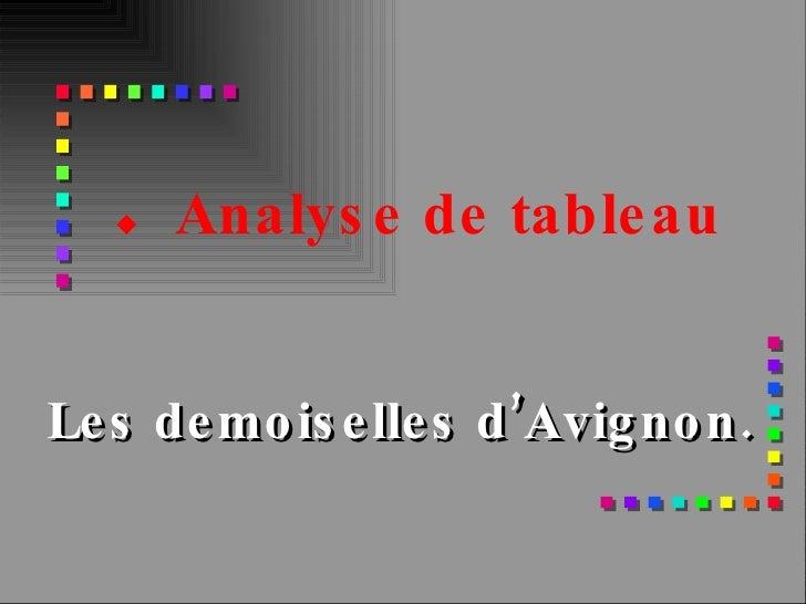 Les demoiselles d'Avignon. .  Analyse de tableau