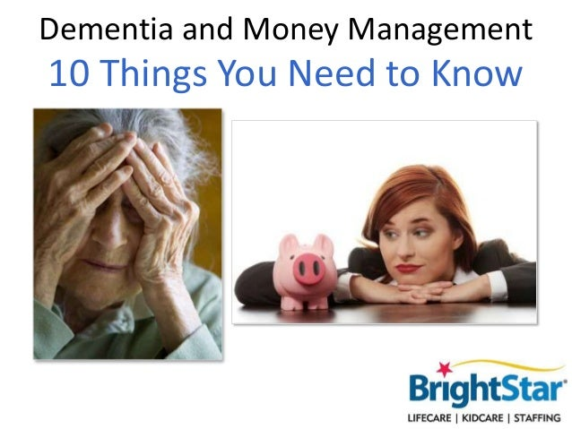 Dementia and Money Management  10 Things You Need to Know