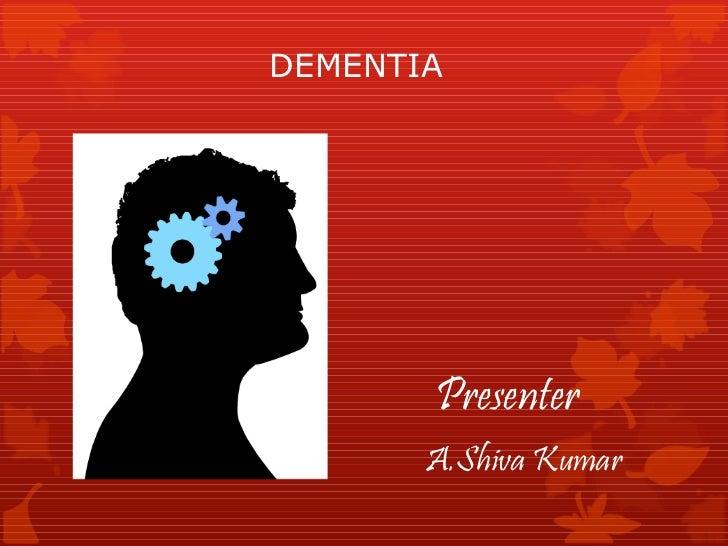 Dementiaa