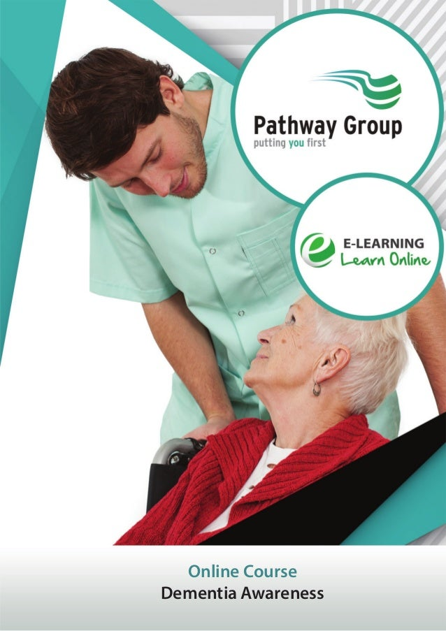 Dementia Awareness, E-learning Pathway Courses, Pathway Group
