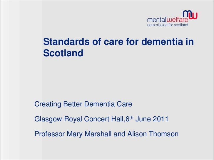 Standards of care for dementia in Scotland