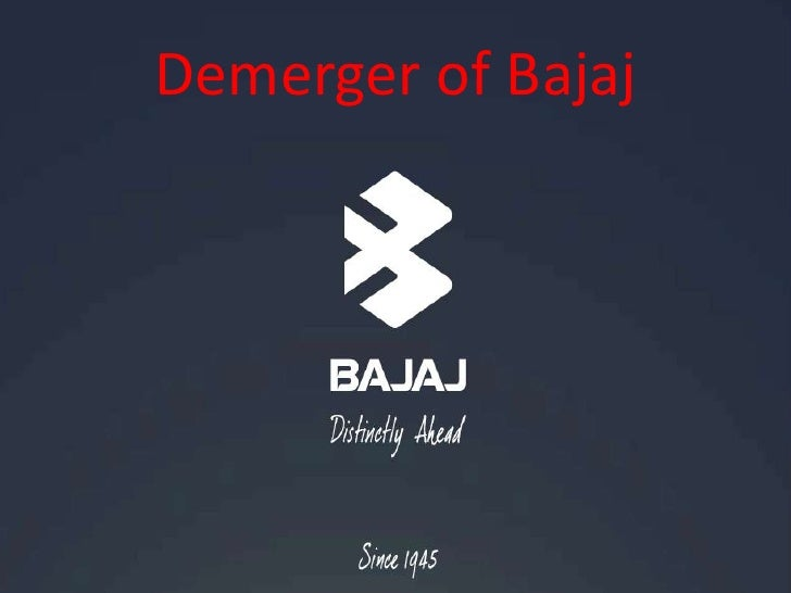 Demerger of Bajaj<br />