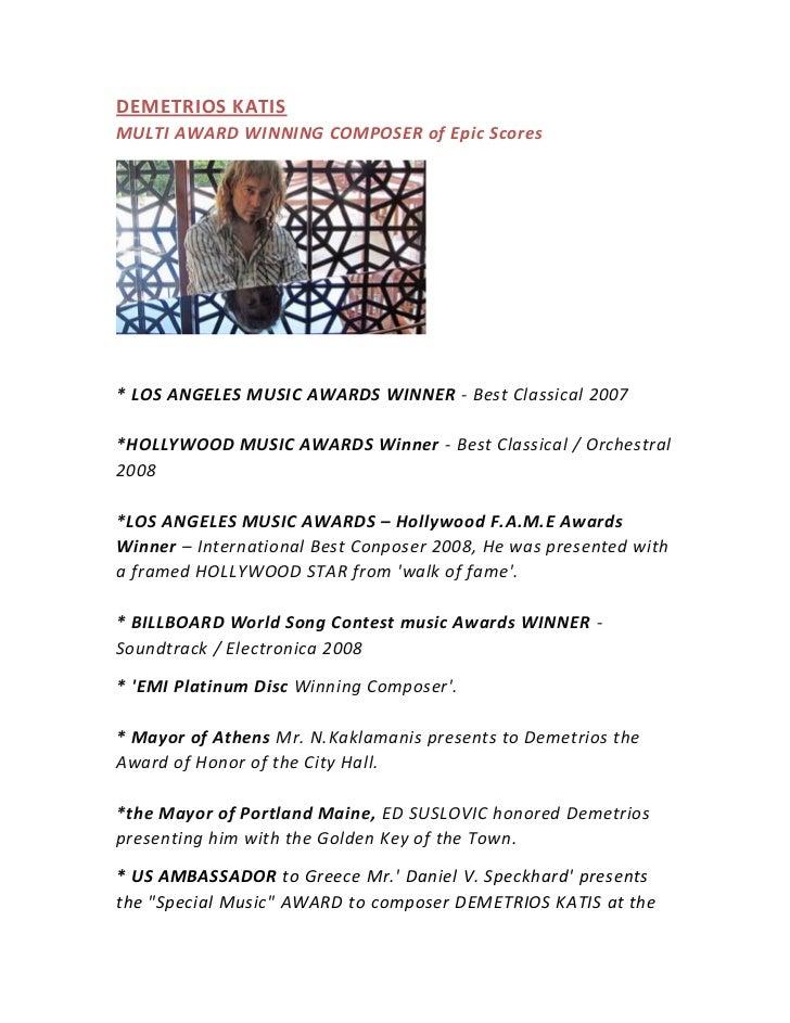 DEMETRIOS KATISMULTI AWARD WINNING COMPOSER of Epic Scores* LOS ANGELES MUSIC AWARDS WINNER - Best Classical 2007*HOLLYWOO...