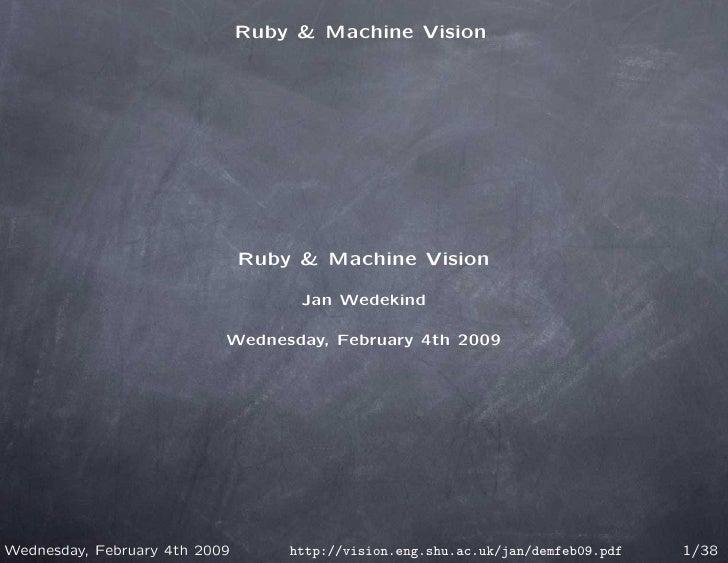 Ruby & Machine Vision - Talk at Sheffield Hallam University Feb 2009