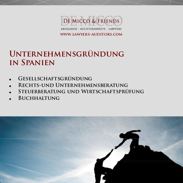 Unternehmensgründung in Spanien ■ Gesellschaftsgründung ■ Rechts-und Unternehmensberatung ■ Steuerberatung und Wirtschafts...