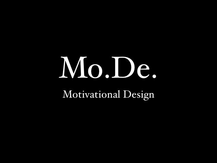 Mo.De. - Motivational Design: the four core elements