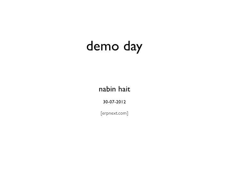 demo day nabin hait   30-07-2012  [erpnext.com]