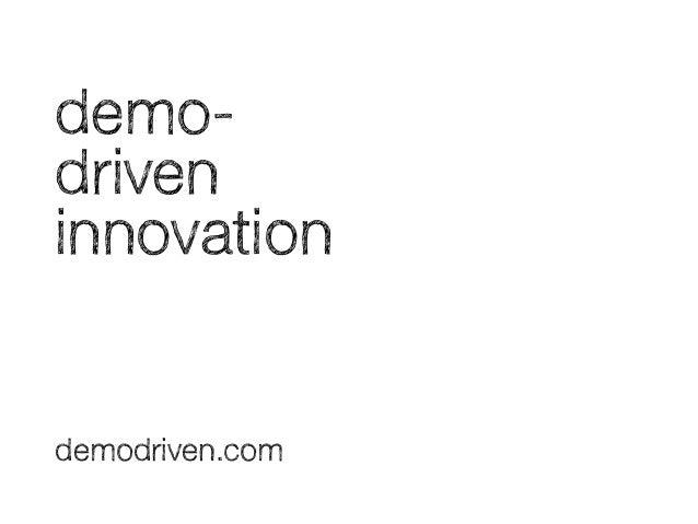 Demo-driven innovation teaser