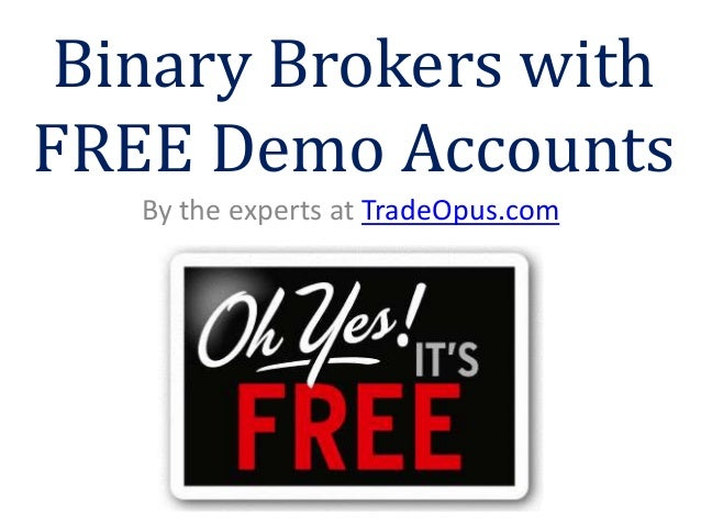 Binary options free demo account no deposit