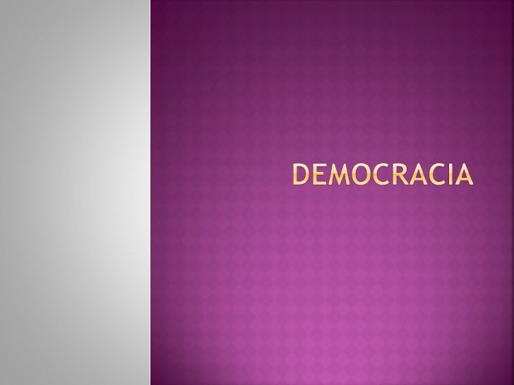 Democracia<br />Profesor Miguel de Arriba<br />1<br />