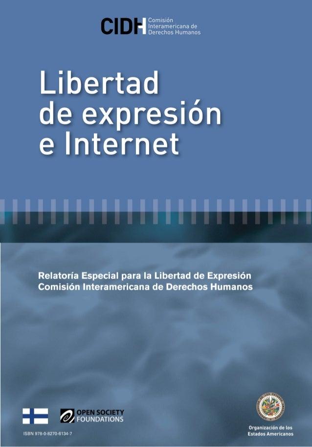 OEA/Ser.L/V/II. CIDH/RELE/INF. 11/13 31 diciembre 2013 Original: Español LLIIBBEERRTTAADD DDEE EEXXPPRREESSIIÓÓNN EE IINNT...