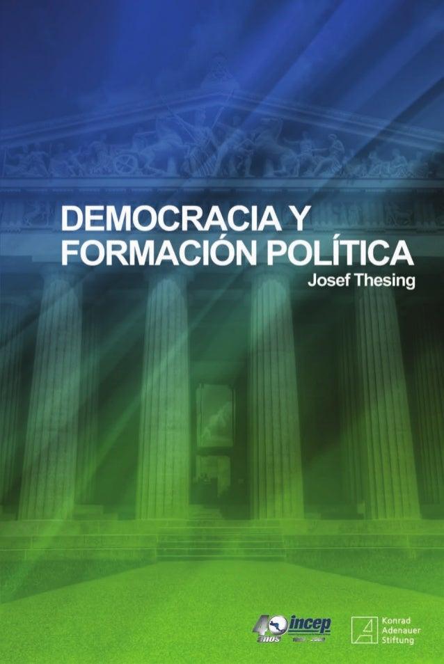 Josef Thesing   DEMOCRACIA YFORMACIÓN POLÍTICAGuatemala, Centroamérica, Diciembre de 2010