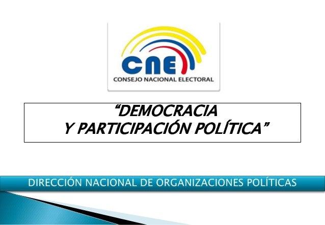 Proviene del griego, Demos = Pueblo Kratos = Gobierno y Poder  Democracia es un sistema que permite organizar un conjunto ...