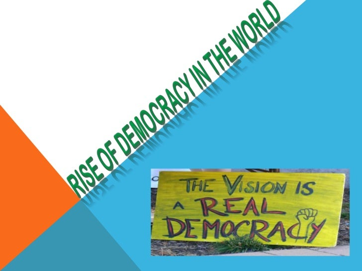 """?O The term Democracy comes from the Greek word """"dēmokratía"""" meaning, """"rule by the people"""" which was coined from """"demos"""" m..."""