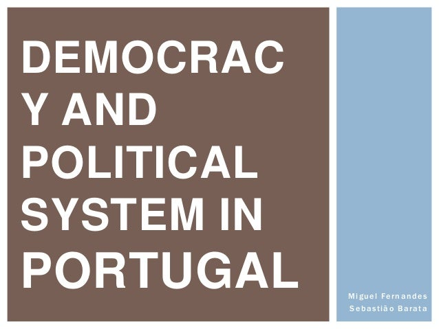 Democracy and political system in portugal