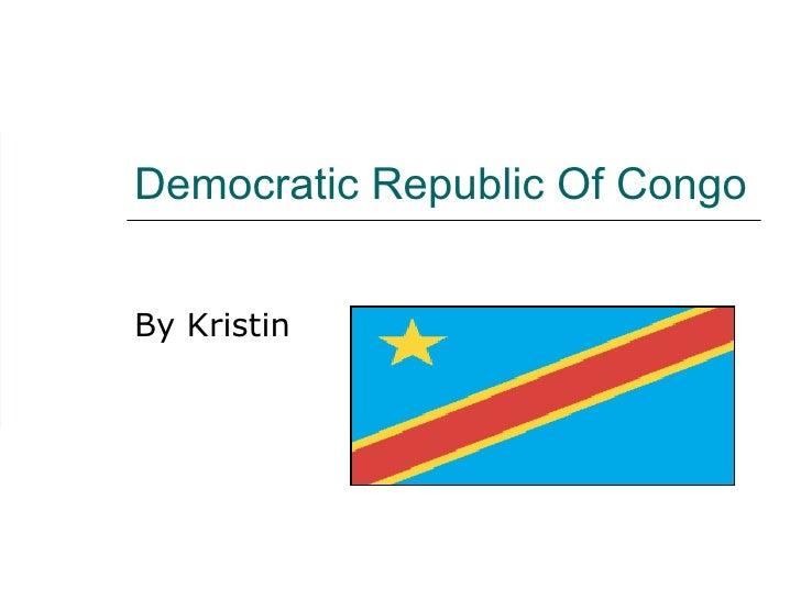 Democratic Republic Of Congo  By Kristin