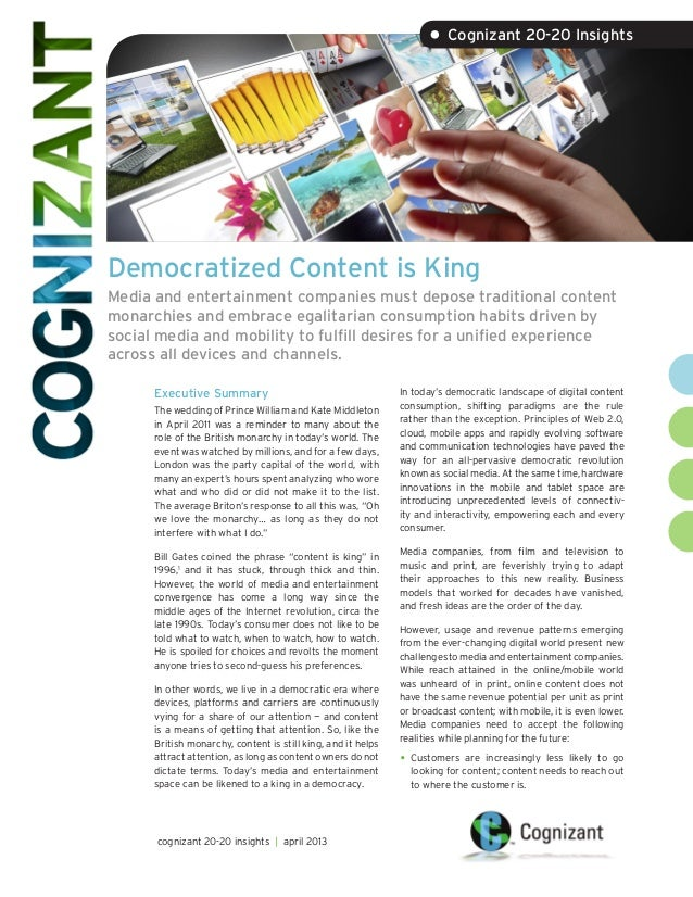 Democratized Content is King