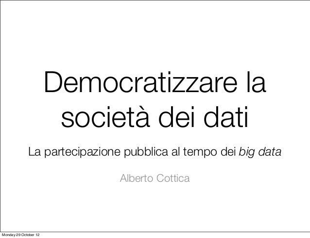 Democratizzare la società dei dati