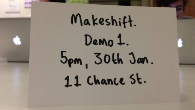 Makeshift Demo 1