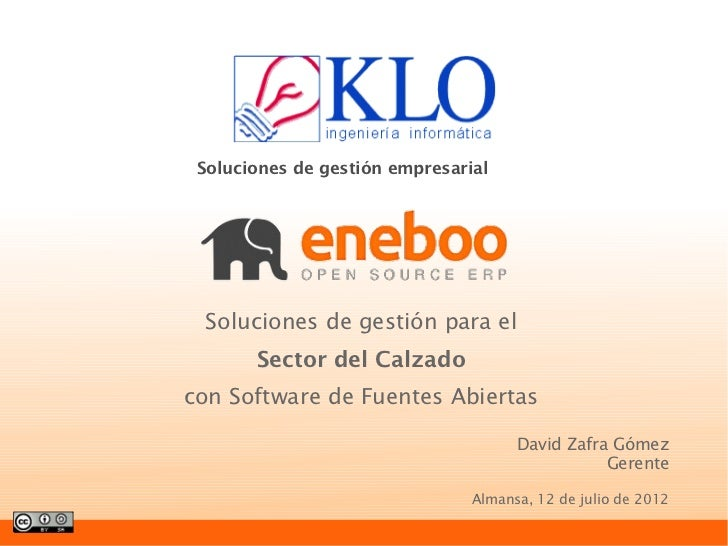 Soluciones de gestión empresarial Soluciones de gestión para el       Sector del Calzadocon Software de Fuentes Abiertas  ...