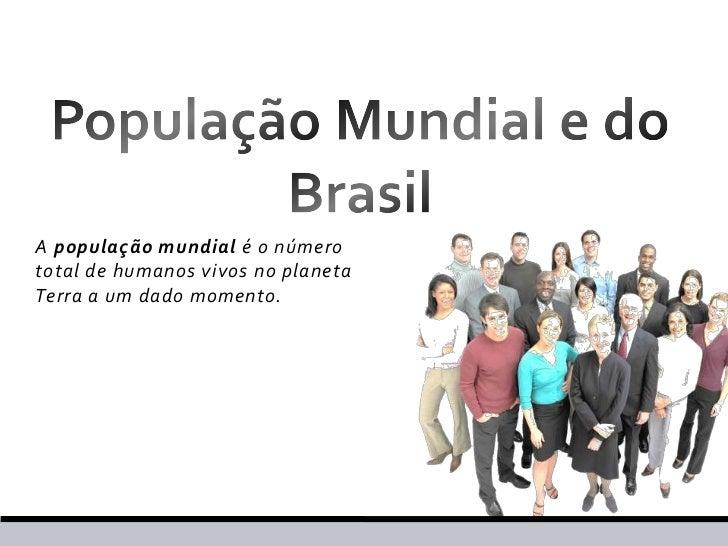 Geografia - População, Demografia, Migração.