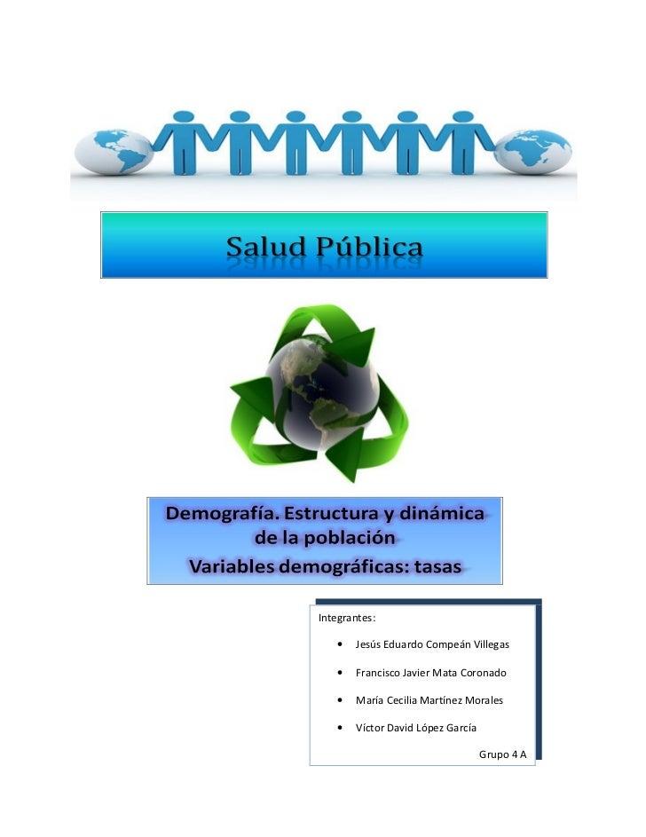 Integrantes:     •   Jesús Eduardo Compeán Villegas     •   Francisco Javier Mata Coronado     •   María Cecilia Martínez ...