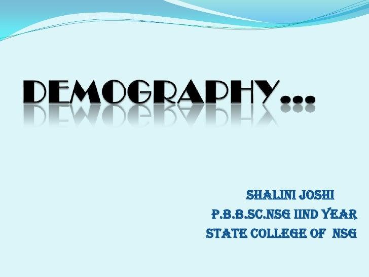 SHALINI JOSHI P.B.B.Sc.NSG Iind YEARSTATE COLLEGE OF NSG