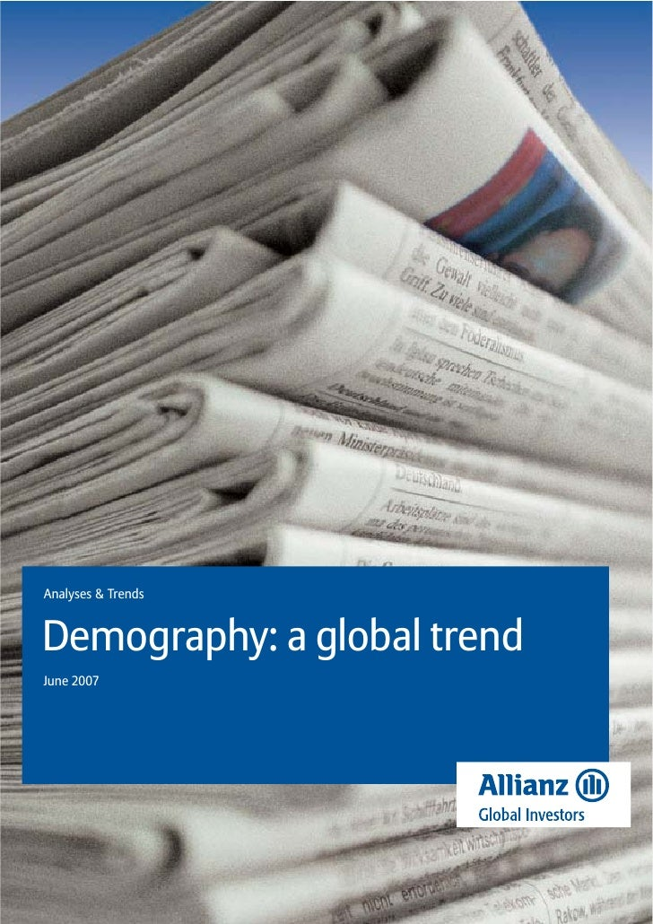 Analyses & TrendsDemography: a global trendJune 2007