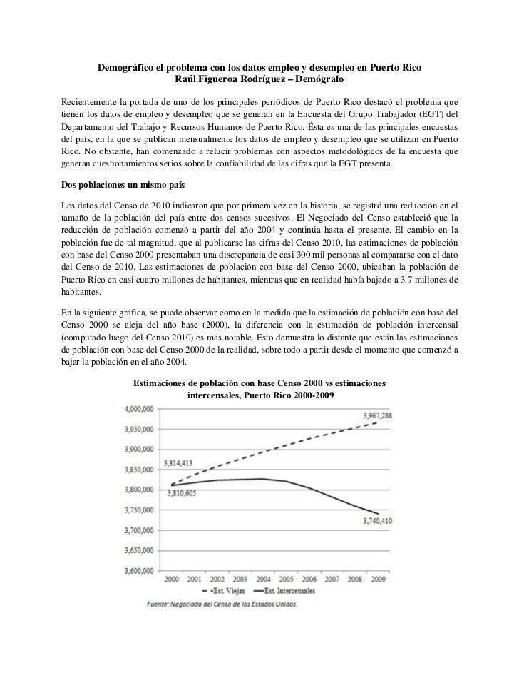 Demográfico el problema con los datos empleo y desempleo en Puerto Rico                          Raúl Figueroa Rodríguez –...