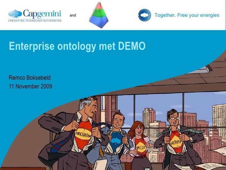 Enterprise ontology met DEMO Remco Boksebeld 11 November 2009