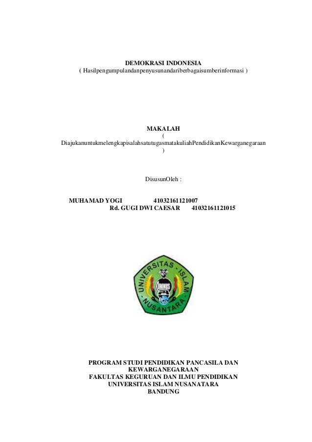 DEMOKRASI INDONESIA ( Hasilpengumpulandanpenyusunandariberbagaisumberinformasi ) MAKALAH ( Diajukanuntukmelengkapisalahsat...