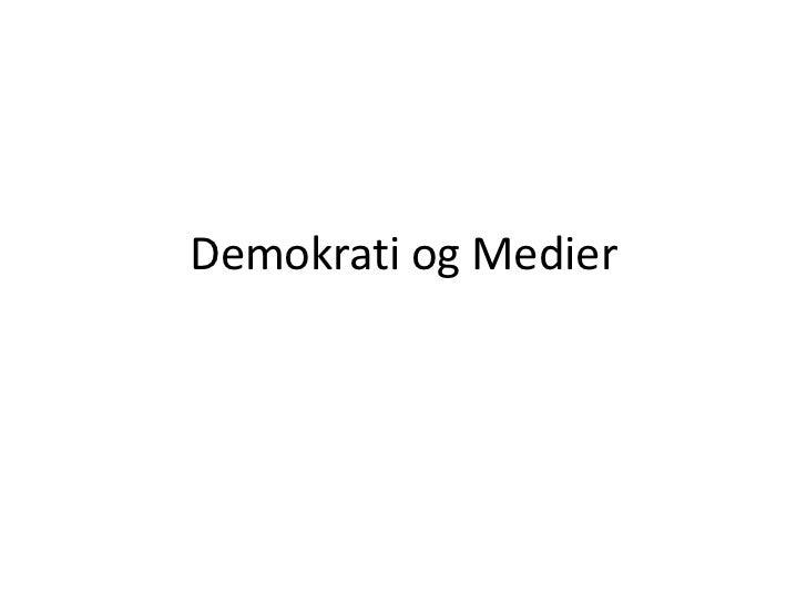 Demokrati Og Medier