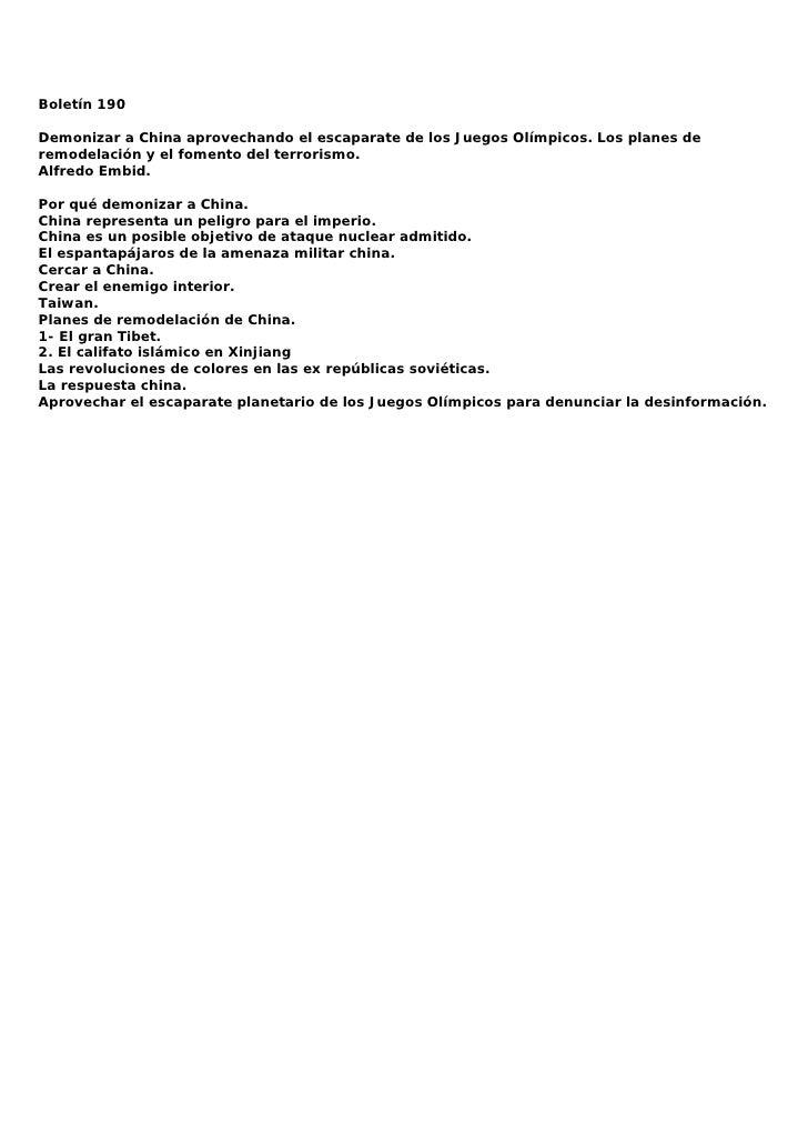 Boletín 190  Demonizar a China aprovechando el escaparate de los Juegos Olímpicos. Los planes de remodelación y el fomento...