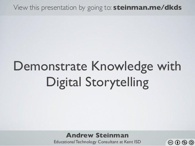 Demonstrate Knowledge with Digital Storytelling