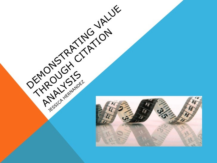 Demonstrating value through citation analysis