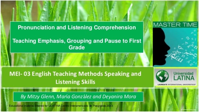 Pronunciation and Listening Comprehension  Teaching Emphasis, Grouping and Pause to First                     GradeMEI- 03...