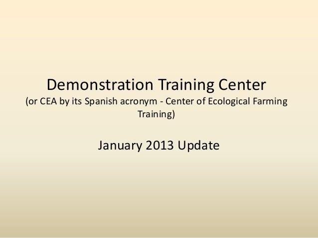 Demonstration Center Update - January 2013