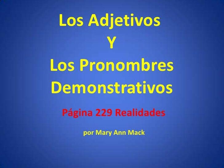 Demonstratives, mack version