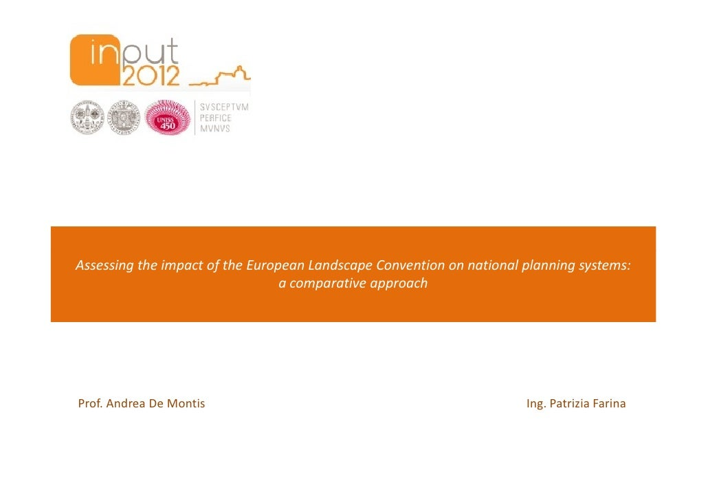 Assessing the impact of the European Landscape Convention on national planning systems:                                 a ...