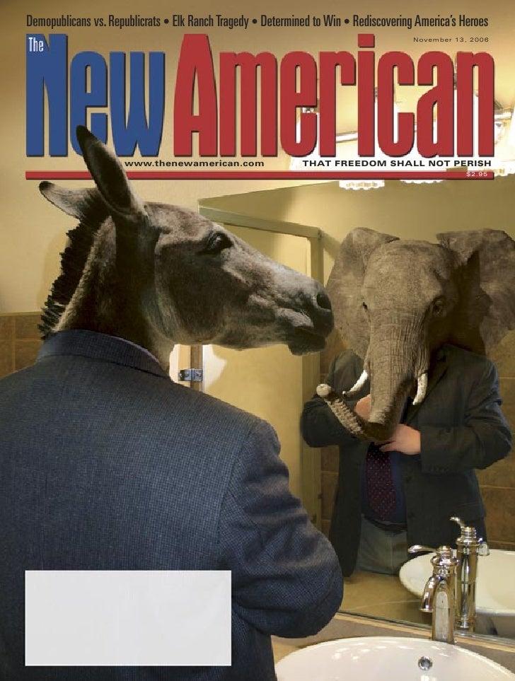 Demopublicans vs. Republicrats - The New American Magazine - 10-13-06.pdf