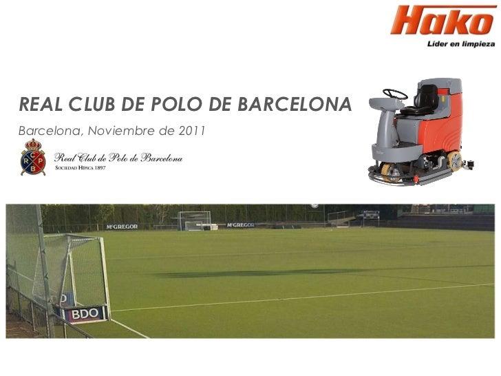 REAL CLUB DE POLO DE BARCELONA Barcelona, Noviembre de 2011