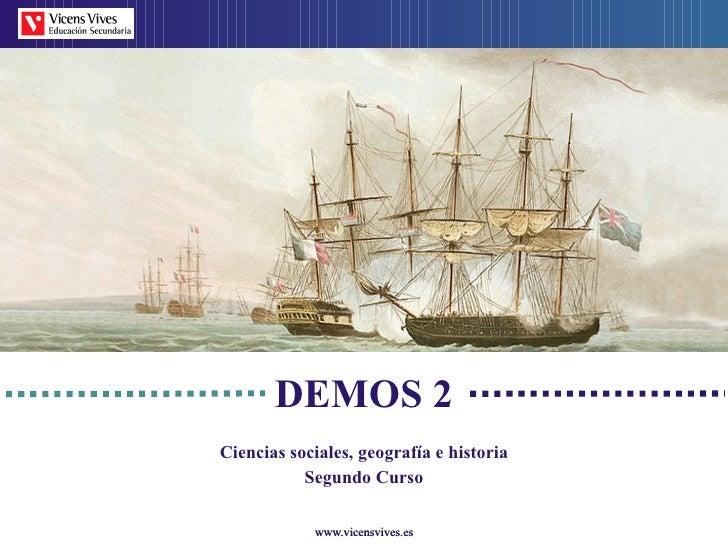 DEMOS 2 Ciencias sociales, geograf ía e historia Segundo Curso