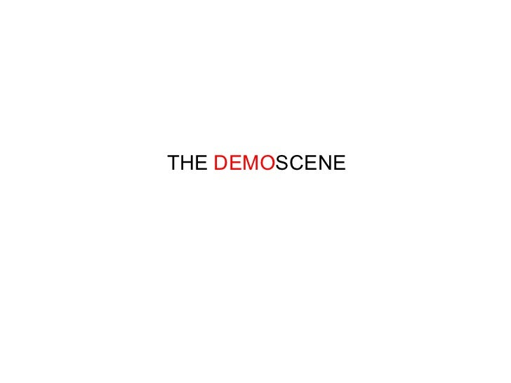 THE DEMOSCENE